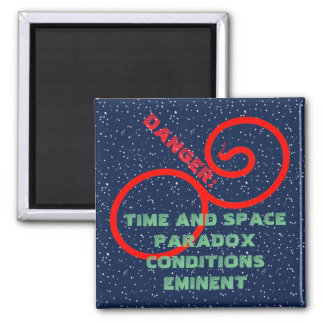 TIME AND SPACE PARADOX MAGNET by Jetpackcorps