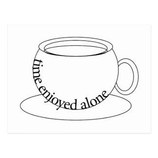 Time Enjoyed Alone tea cup Postcard