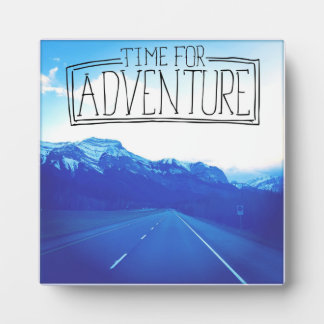 Time For Adventure Plaque