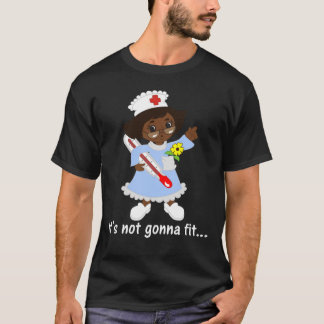 Time for the Nurse to Take Your Temperature T-Shirt
