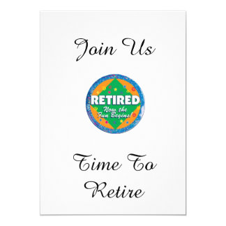 """TIME TO RETIRE"" RETIREMENT PARTY CELEBRATION CARD"