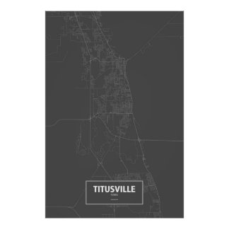 Titusville, Florda (white on black) Poster