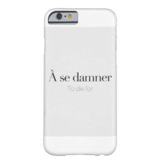 To die for. barely there iPhone 6 case