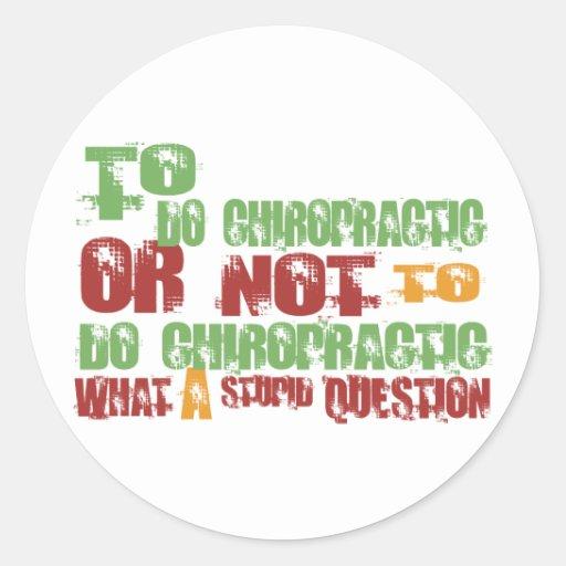 To Do Chiropractic Round Sticker