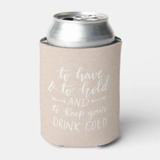 To Have And To Hold Cute Heart Handwritten Script Can Cooler