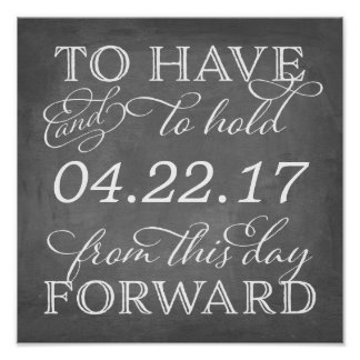 To Have and To Hold Wedding Date Chalkboard Sign
