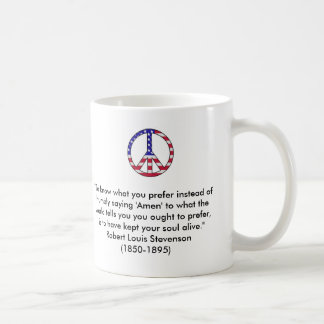 """""""To know what you prefer"""" quote Basic White Mug"""