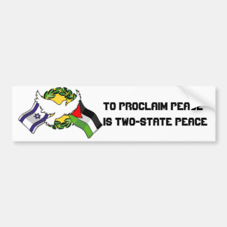 To proclaim peace is Two-S... Bumper Sticker