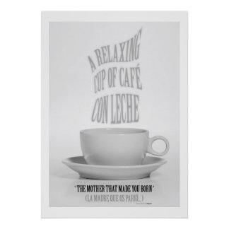 TO RELAXING CUP OF WHITE COFFEE HQ. Edition Poster