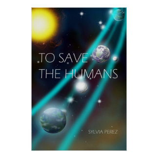 To Save the Humans Poster