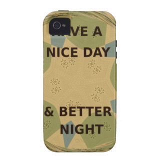 To Serve Protect Have a Nice Day Case-Mate iPhone 4 Cases