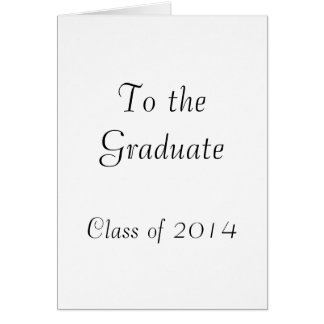 To the Graduate 2014 Greeting Card