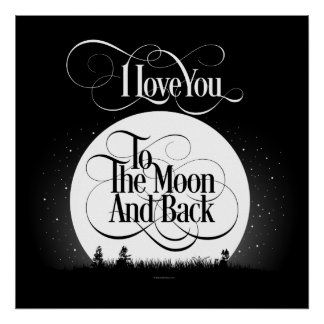 To The Moon And Back Poster