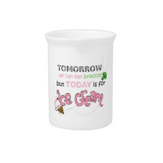 Today is for Ice Cream Quote Pitcher