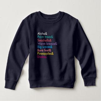 Toddler Aloha Sweatshirt
