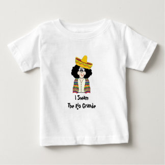 Toddler Tee, Lil Mexican, I Swam The Rio Grande Baby T-Shirt