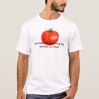 tomato is knowledge T-Shirt