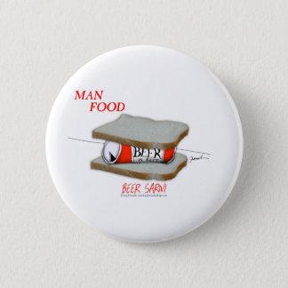 Tony Fernandes's Man Food - beer sarni 6 Cm Round Badge