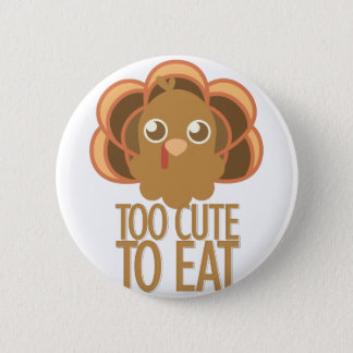 Too Cute 6 Cm Round Badge