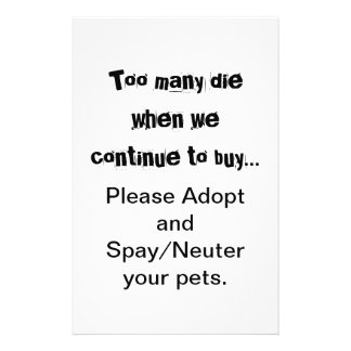 Too Many Die...Adopt Spay/Neuter flyers