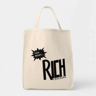 Too Many Rich Crackers Grocery Tote Bag