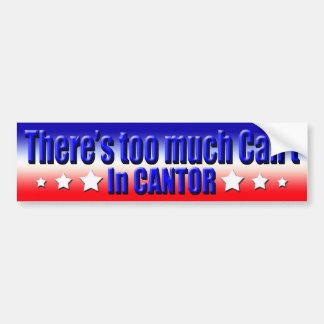 Too Much Cant in Cantor Car Bumper Sticker