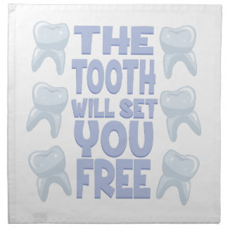 Tooth Set You Free Napkin