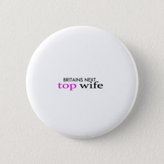top wife 6 cm round badge