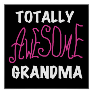Totally Awesome Grandma Pink T-shirts and Gifts Poster