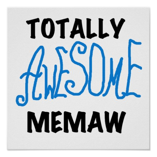 Totally Awesome Memaw Blue T-shirts and Gifts Poster
