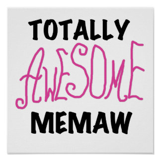 Totally Awesome Memaw Pink Tshirts and Gifts Poster