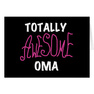 Totally Awesome Oma Pink T-shirts and Gifts Card