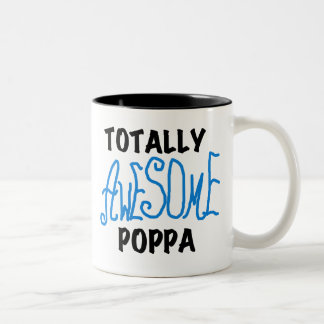 Totally Awesome Poppa Tshirts and Gifts Two-Tone Coffee Mug