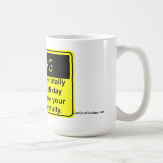 Totally Unreasonable Mug #2