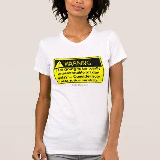 Totally Unreasonable T-Shirt
