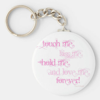 Touch Me Keychain