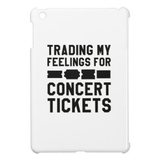 Trading My Feelings For Concert Tickets iPad Mini Cases