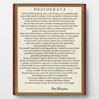 Traditional Style Desiderata Poem by Max Ehrmann Plaque