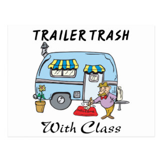 trailer park trash with class postcard