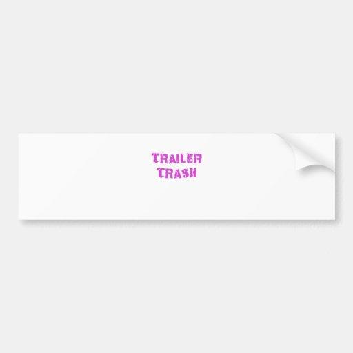 Trailer Trash Bumper Stickers