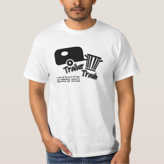 Trailer Trash! Camping or RV Park Advertisement Tees