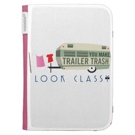 Trailer Trash Kindle Cover