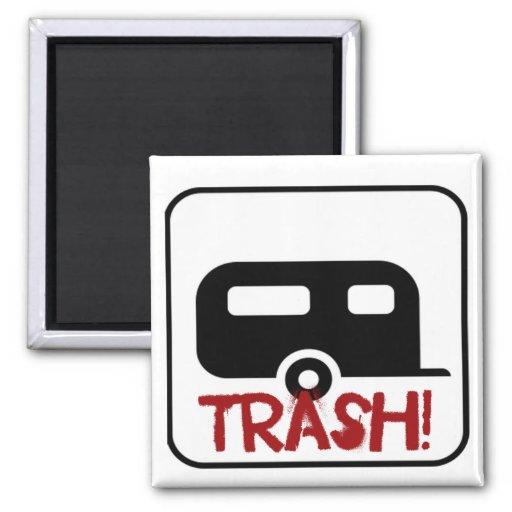 Trailer Trash Fridge Magnet