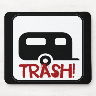 Trailer Trash Mouse Pad