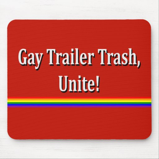 Trailer Trash Mousepads