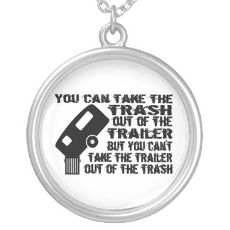 Trailer Trash Necklace