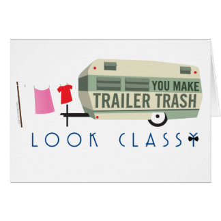 Trailer Trash Note Cards