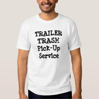 TRAILER TRASH Pick-Up Service Tshirt