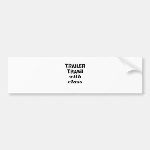 Trailer Trash with Class Bumper Sticker
