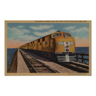 Train- Crossing Great Salt Lake, Ogden, Utah Poster